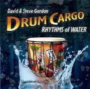 Drum Cargo : Rhythms of Water - David and Steve Gordon